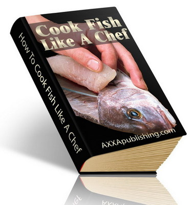 Product picture Cook Fish Like A Chef eBook with PLR